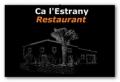 Ca L'estrany Restaurant