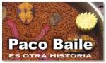 Restaurante Paco Baile  ....... es otra historia