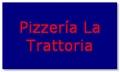 Pizzería La Trattoria