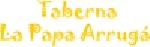 Restaurante Taberna La Papa Arruga