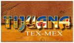 Restaurante Tijuana Tex Mex